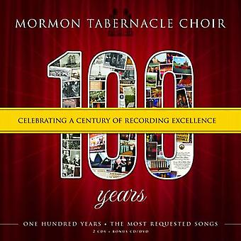 Mormon Tabernacle Choir - 100 Years: Celebrating a Century of Recording Excellence [CD] USA import
