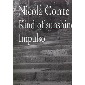 Nicola Conte - Kind of Sunshine/Impulso [Vinyl] USA import