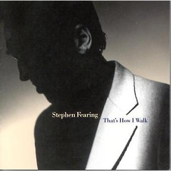 Stephen Fearing - c'est comment je marche [CD] USA importer