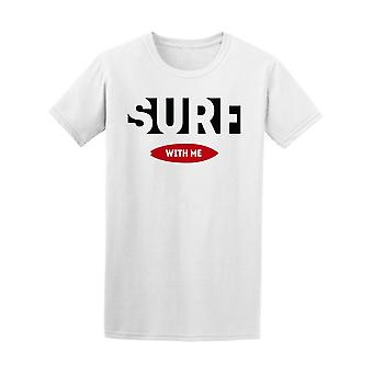 Vintage Surf With Me Tee Men's -Image by Shutterstock