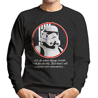 Original Stormtrooper Droids Quote Men's Sweatshirt