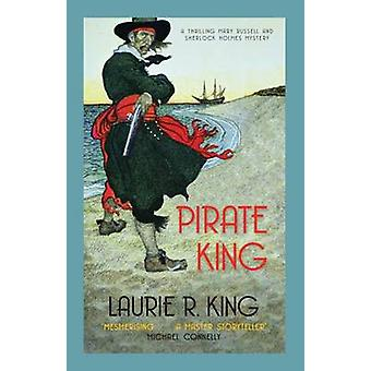 Pirate King by Laurie R. King - 9780749040680 Book