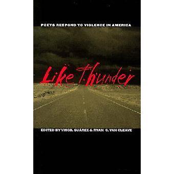 Als Thunder - reageren dichters op geweld in Amerika door Virgil Suarez-