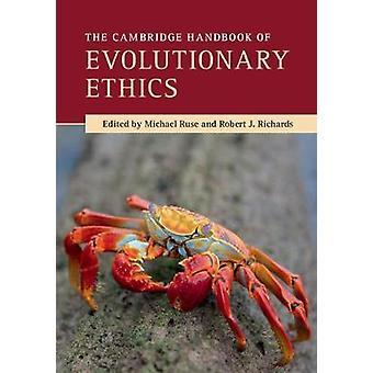 Podręcznik Cambridge ewolucyjny etyki przez Michael Ruse - 97811