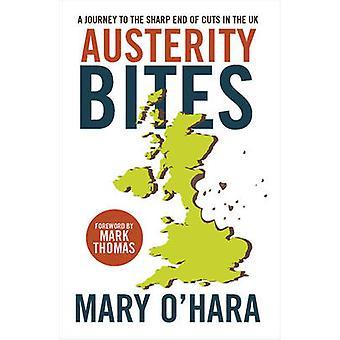 Åtstramning Bites - en resa till skarpa slutet av nedskärningar i Storbritannien av Mary