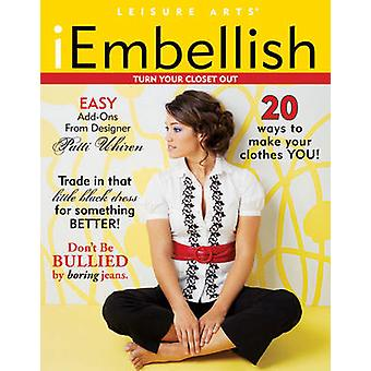 IEmbellish by Leisure Arts - 9781601406415 Book