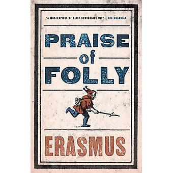 مديح الحماقة قبل إيراسموس-روجر كلارك--9781847493248 الكتاب