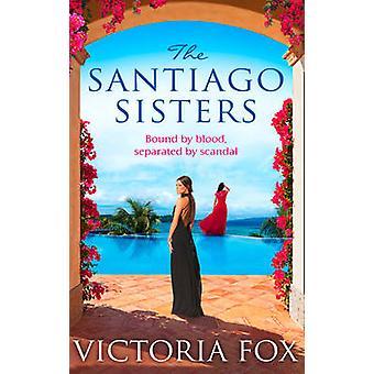 والأخوات سانتياغو فيكتوريا فوكس-كتاب 9781848453951