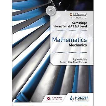 Cambridge International AS & et nivå matematikk mekanikk av Sophie