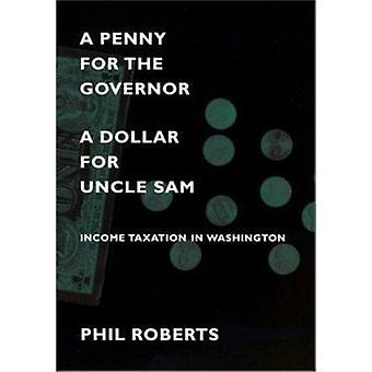 Penny kuvernööri - dollari Uncle Sam - tulojen verotus