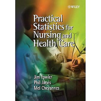 Statistiques pratiques pour soins infirmiers et de soins de santé