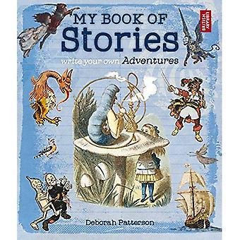 Mein Buch der Geschichten: schreiben Sie Ihre eigenen Abenteuer