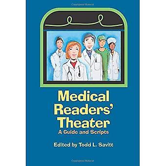 Médical Readers' Theater: Scripts et un Guide