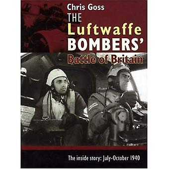 The Luftwaffe Bombers' Battle of Britain: The Inside Story - July-October 1940