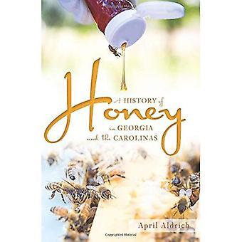 En historia av honung i Georgien och Carolinas (amerikansk gom)