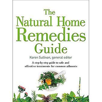 Natural Home Remedies Guide: Eine schrittweise Anleitung zur sicheren und effektiven Behandlungen für gemeinsame Leiden (Heilung Guides) (Heilung Guides)