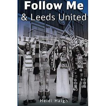 Följ mig och Leeds United