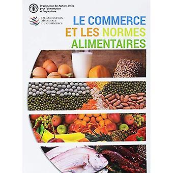 Le Commerce Et Les Normes Alimentaires