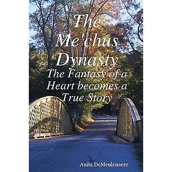 The Mechus Dynasty by Demeulenaere & Anita