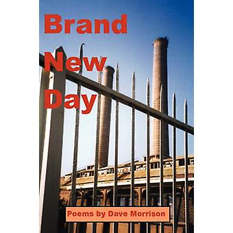Brand New Day by Morrison & Dave