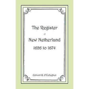 Das Register der Nieuw Nederland 16261674 von Overeem & Edmund B.