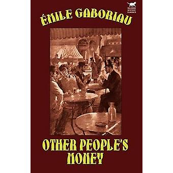 Otros pueblos dinero por Gaboriau y Emile