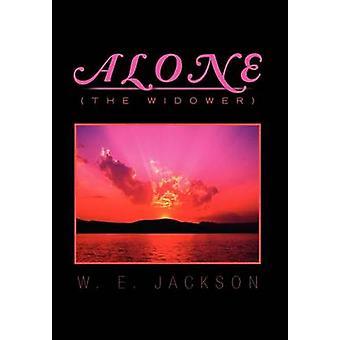 Alleen de weduwnaar door Jackson & W. E.
