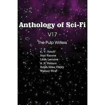 Anthology of SciFi V17 the Pulp Writers by Vincent & Harl