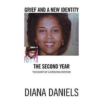 Sorg och en ny identitet andra året en sörjande mor av Daniels & Diana dagbok