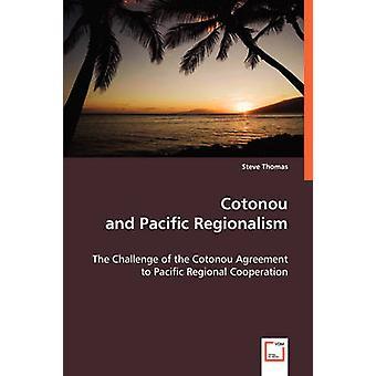 トーマス & スティーヴによるコトヌーと太平洋地域主義