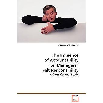 Der Einfluss der Rechenschaftspflicht auf Manager spürbar Verantwortung von Herrera & Eduardo Wills