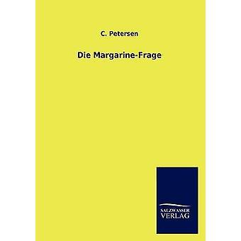 Die MargarineFrage di Petersen & C.