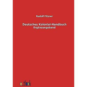 Deutsches KolonialHandbuch esittäjä Fitzner & Rudolf