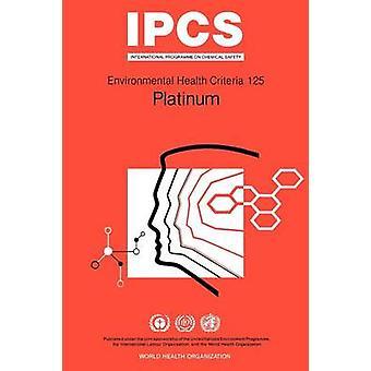 Platinum  Environmental Health Criteria Series No 124 by WHO