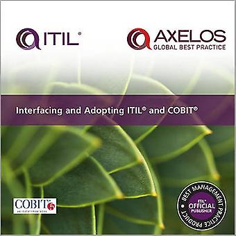 Interfacing and Adopting Itil and Cobit by Gary Hardy - Axelos - 9780