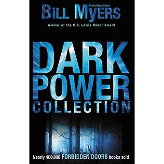 Dark Power Collection by Bill Myers - 9780310729037 Book