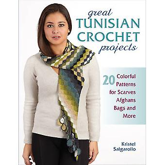 Great Tunisian Crochet Projects - 20 Colorful Patterns for Scarves - A