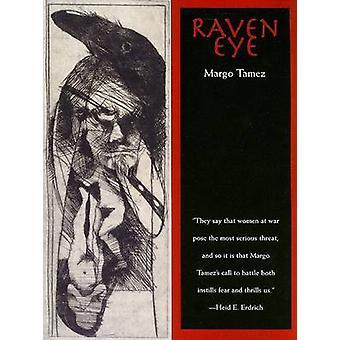 Raven Eye by Margo Tamez - 9780816525652 Book
