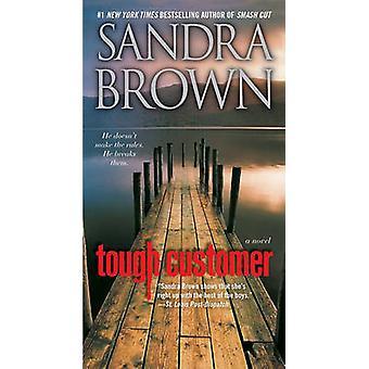 Tough Customer by Sandra Brown - 9781416563112 Book
