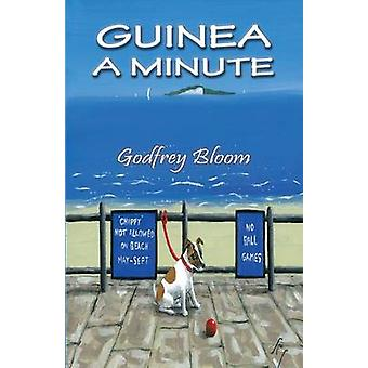Guinea a Minute by Godfrey Bloom - 9781781482292 Book