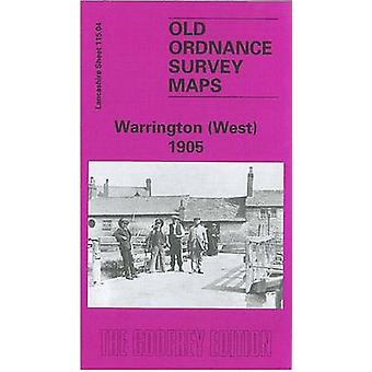 Warrington (West) 1905 - Lancashire Sheet 115.04 (Facsimile of 1905 ed