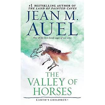 The Valley of Horses - A Novel by Jean M. Auel - 9780553250534 Book