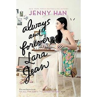 Always and Forever - Lara Jean by Jenny Han - 9781481430494 Book