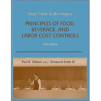 Beginselen van voedsel-, drank-en arbeidskosten controles: StudieGids