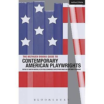 Methuen Drama Guide to Contemporary American Playwrights di Martin Middeke