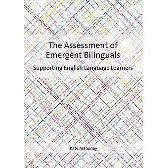 Assessment of Emergent Bilinguals by Kate Mahoney