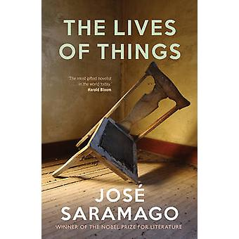 Lives of Things by Jos Saramago