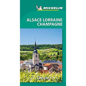 Michelin Green Guide Alsace Lorraine Champagne Travel Guide