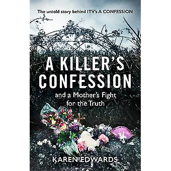 Killers Confession by Karen Edwards