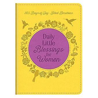 Dagelijkse kleine zegeningen voor vrouwen: 365 dagen van vreugde gevulde devoties